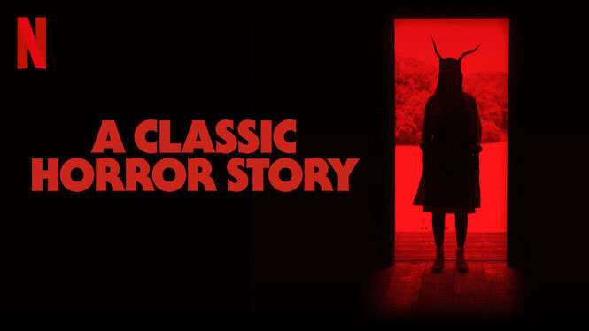Download A Classic Horror Story in English Audio 720p | Google Drive Netflix MKVCinema | Review