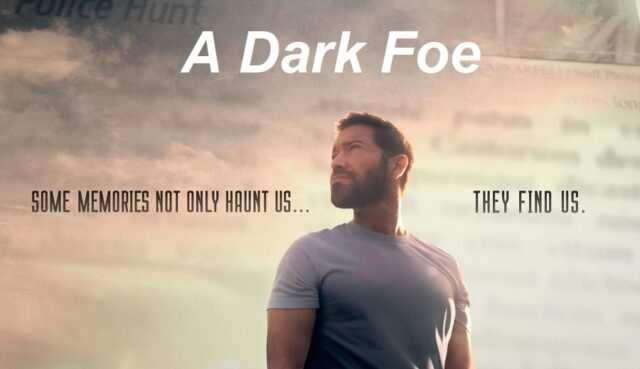 A Dark Foe Movie