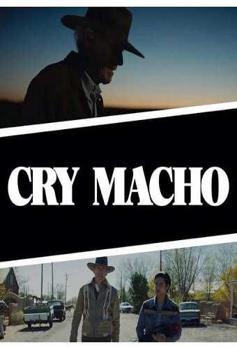 Cry macho Movie 2021