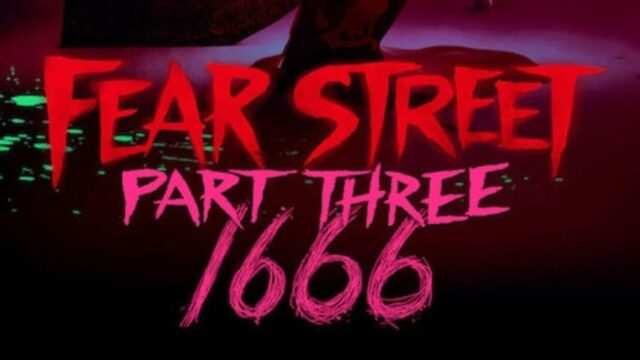 Watch Fear Street Part 3: 1666 Trilogy Google Drive Mega Direct Link