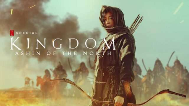 Kingdom: Ashin of the North Download in English | Watch Full TV Movie HD