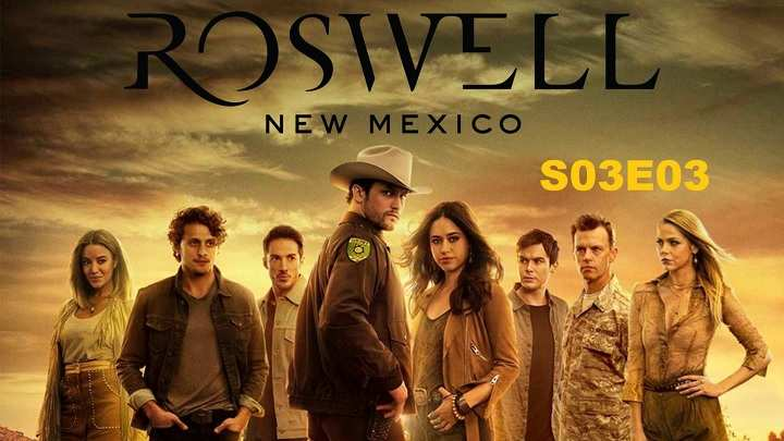 Download Roswell Season 3 Episode 3