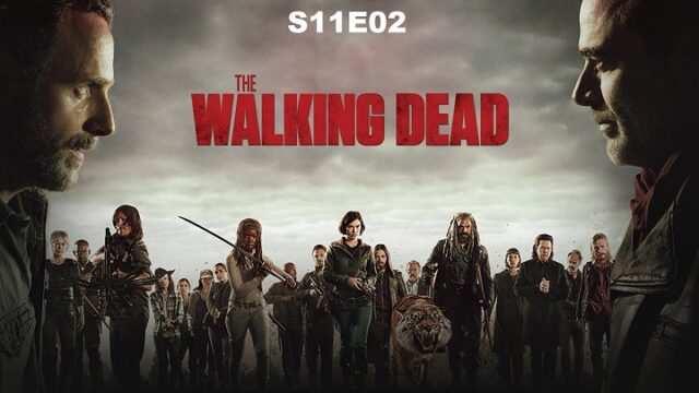 Watch The Walking Dead Season 11 Episode 2 Full Episodes